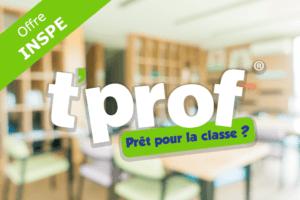 T-Prof® Offre Inspe
